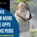 India bans 118 more mobile apps including PUBG